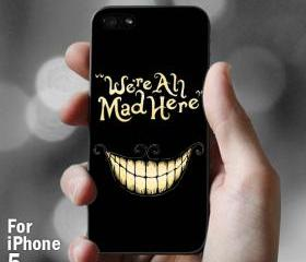 AJ 066 We're All Mad Here - iPhone 5 Case